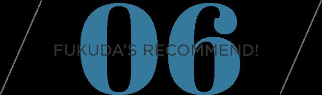 FUKUDAS RECOMEND 06
