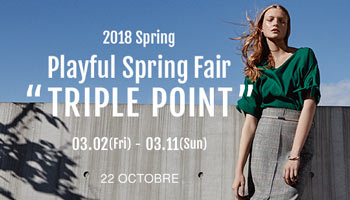 "2018 Spring Playful Spring Fair ""TRIPLE POINT"""
