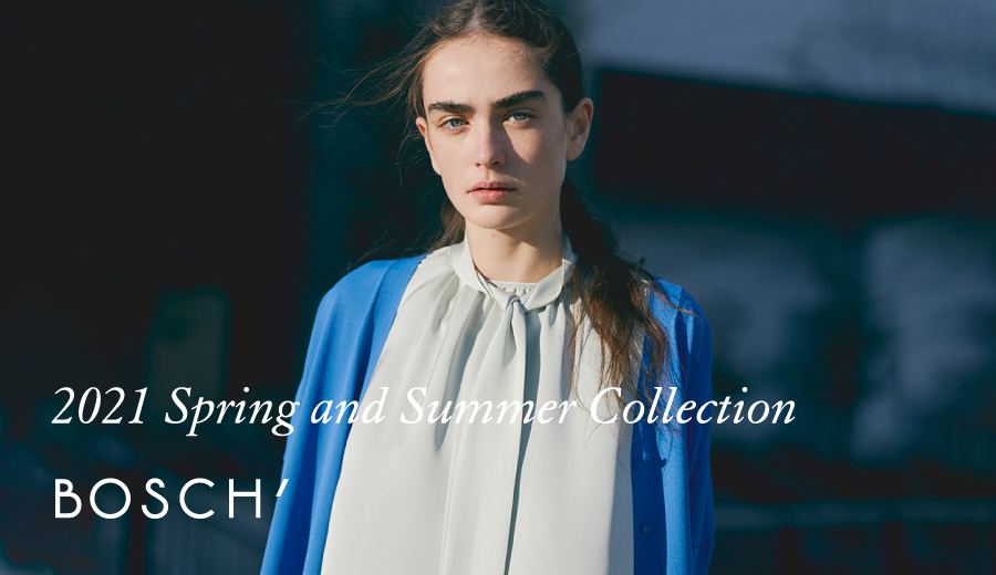 2021 Spring and Summer Collection
