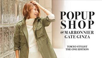 POPUP SHOP @MARRONNIER GATE GINZA