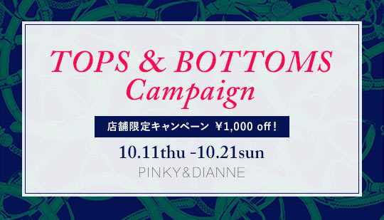 TOPS & BOTTOMS Campaign